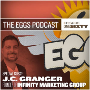 EGGS-the-podcast-J.C.-Granger-Infinity-Marketing-Group