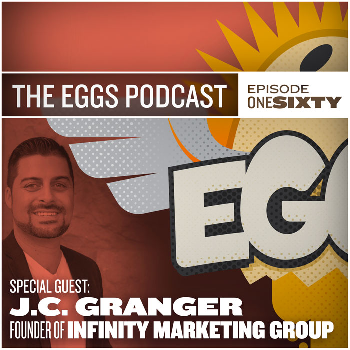 EGGS-the-podcast-J.C.-Granger-Infinity-Marketing-Group.jpg