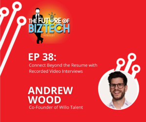 episode 38 Andrew Wood of Willo Talent